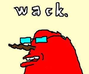 """Mr.Crabs, """"wack"""""""
