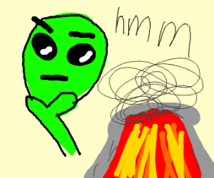 Large alien trying to understand volcanos