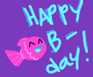 fish wishes you happy b day
