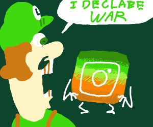 Luigi wants war against instagram