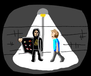 Illuminati under the streetlight offering dru