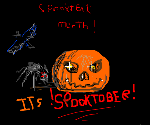 It's Spooktober, the SPOOKIEST MONTH