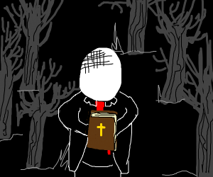 Slenderman with a bible /our lord