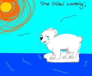 STOP GLOBAL WARMING (sad polar bears)
