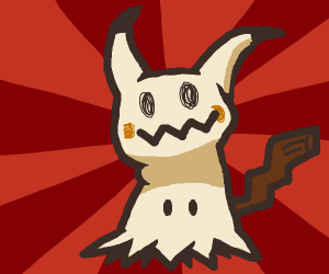 Mimikyu looks at you