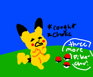 pikachu swallowed pokeball (is choking)