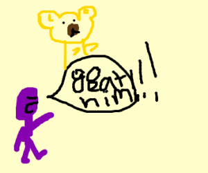 purple guy orders gold bear to eat somebody