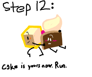 step 11: grab all the cake you can