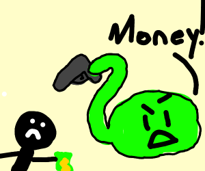 Oh gosh that slime will rob you