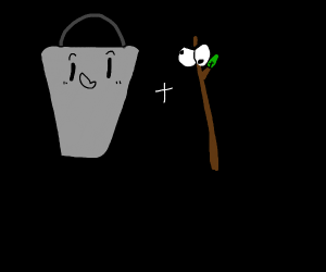 Bucket with a stick