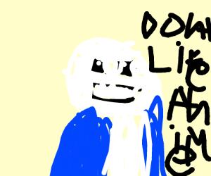 sans does not like ze anime