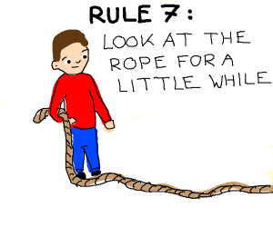 Rule 6 : get out a rope