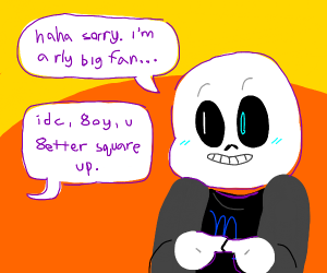 Vriska angry at Sans for stealing her theme