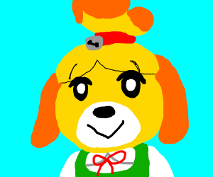 Any animal Crossing character (Isabelle)