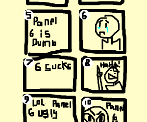 come on, people! let's all bully panel 6!
