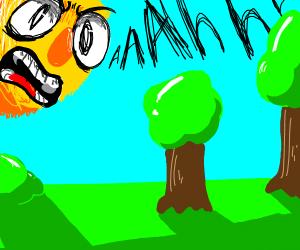 Yellmo sun screams at trees on earth