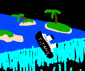 Titanic sailing off the end of the earth