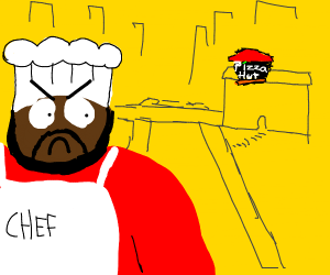 Chef (south park) is angry at Pizza Hut