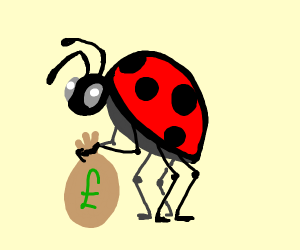 ladybug makes off with the money