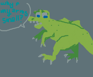 Trex asking why his arms are so small
