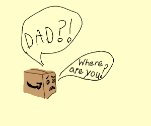 box looking for its dad