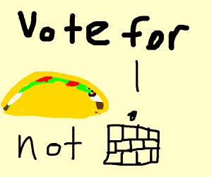 Vote for Mexicans!