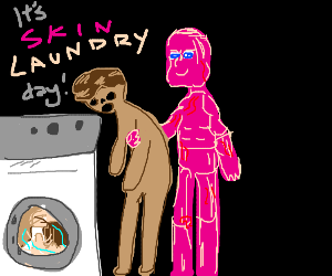 It's skin laundry day!
