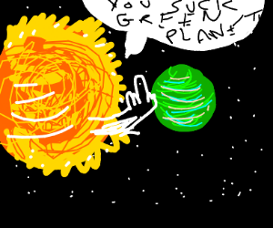 Star doesn't like green planet