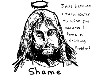 Jesus' drinking problem