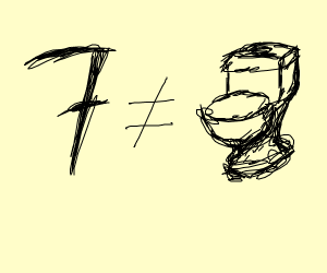 Seven doesn't mean toilet