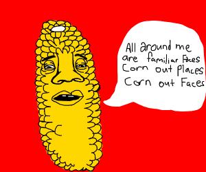 """""""All around me are familiar faces,"""" said Corn"""