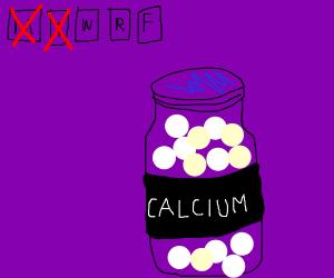 make sure to consume calcium