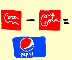 Coca-Cola = Pepsi