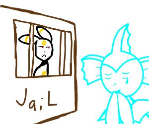 Vaporean is sad Umbreon is in jail