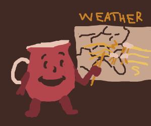 koolaid telling the weather