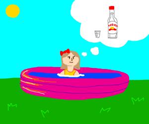 Girl in kiddy pool wants vodka
