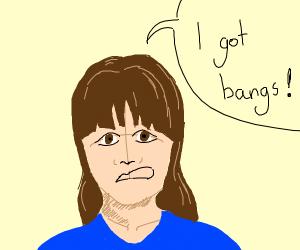 bangs! I GOT BANGS!