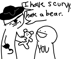 pirate giving you a teddy bear