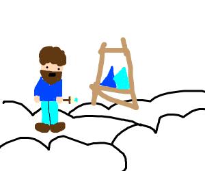 Bob Ross paints mountains in heaven.