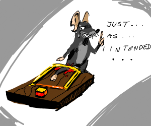 mouse wants to break a leg on mouse trap
