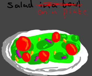 Salad not in a bowl