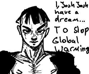 JoJo Part 9: Josh Josh vs global warming