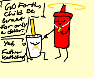 Holy ketchup and McDonald's fountain drink
