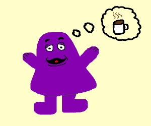 grimace wants a coffe