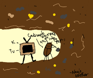 Cockroach digging with a TV