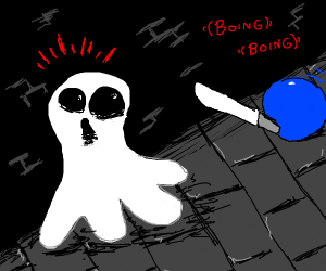 Ball gives ghost a s h o c k