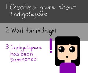 How to summon IndigoSquare.