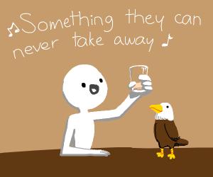 sad Raise your glass to freedom,