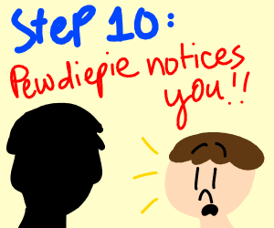 Step 9. Make a hate comment for PewDiePie