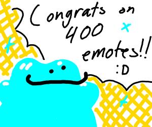 400 emotes congrats